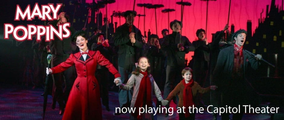 MARY POPPINS: Practically perfect theatre magic settling in at the Capitol