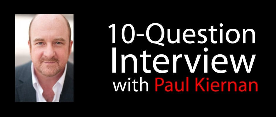 10-Question Interview with Paul Kiernan, Actor