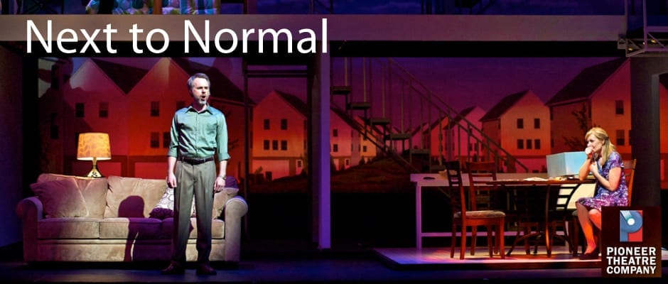 NEXT TO NORMAL sheds marvelous light on mental illness