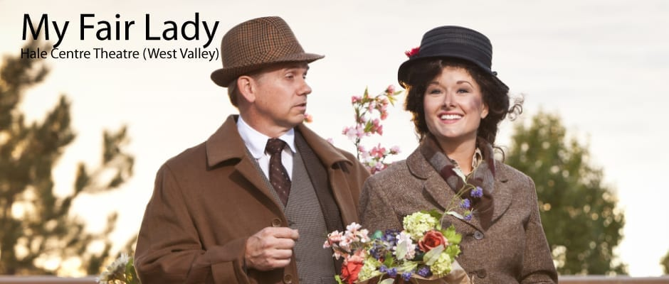 Hale Centre Theatre's MY FAIR LADY