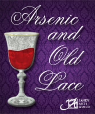 Sandy Arts presents a classic: ARSENIC AND OLD LACE