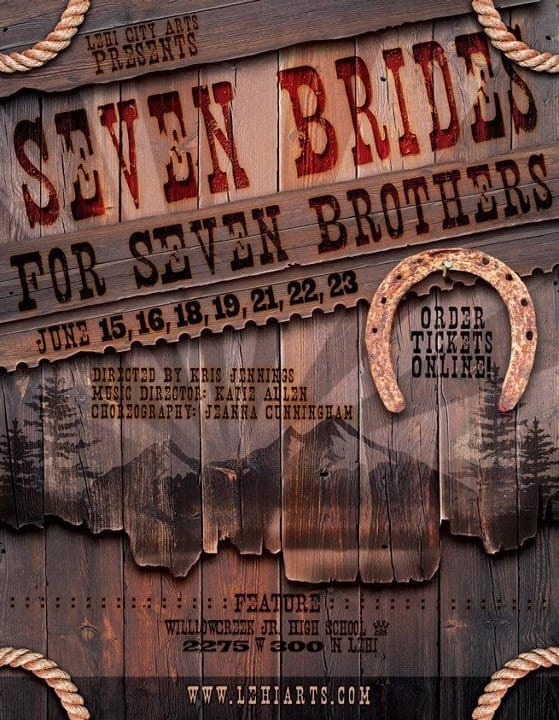 Lehi's SEVEN BRIDES FOR SEVEN BROTHERS is a good community experience