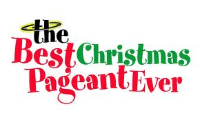 BEST CHRISTMAS PAGEANT EVER is a sweet holiday evening