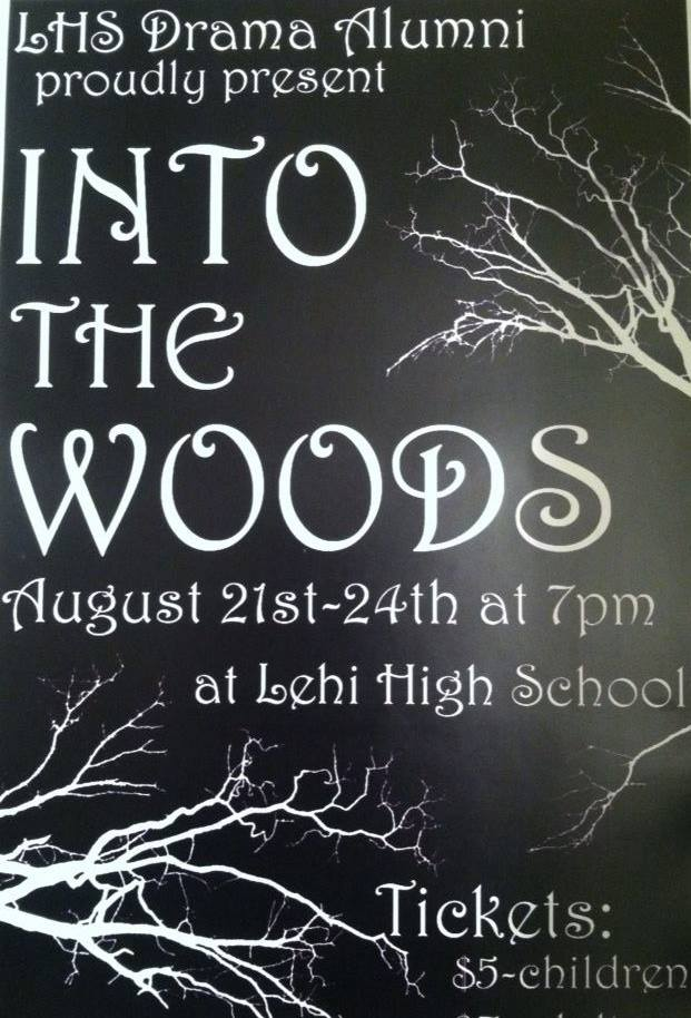 A beautiful INTO THE WOODS from Lehi alumni