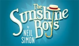 Get your fix of Vaudeville in THE SUNSHINE BOYS