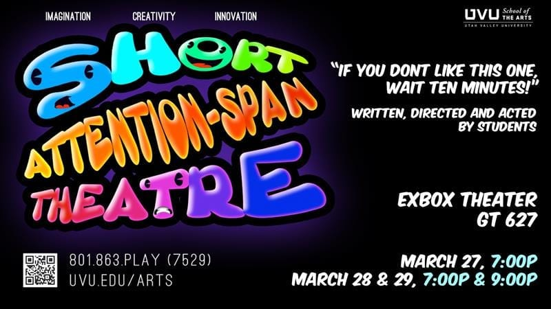 8 brief plays tonight at UVU's SHORT ATTENTION SPAN THEATRE