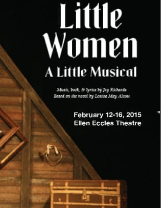 LITTLE WOMEN at the Ellen Eccles Theatre feels right at home