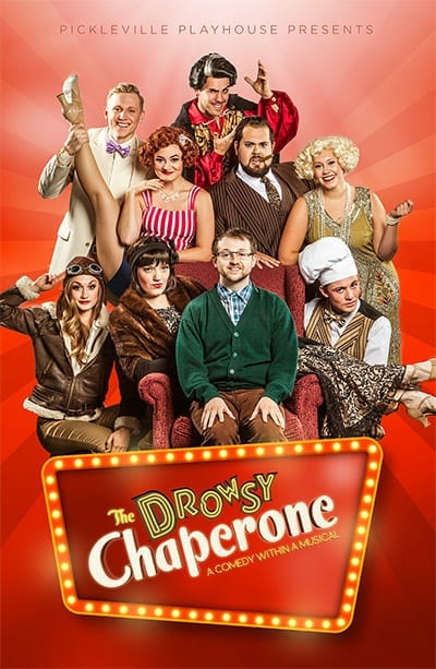 Pleased as punch by DROWSY CHAPERONE at Pickleville Playhouse