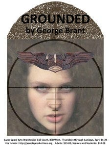 People Productions GROUNDED runs April 14th-24th.