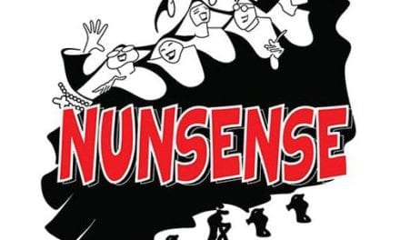 Laughing's More Than a Habit in Ziegfeld's NUNSENSE