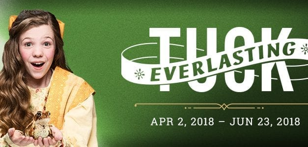 """Everything's Golden"" with Hale's TUCK EVERLASTING"