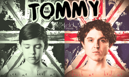 Don't neglect THE WHO'S TOMMY at the Ziegfeld
