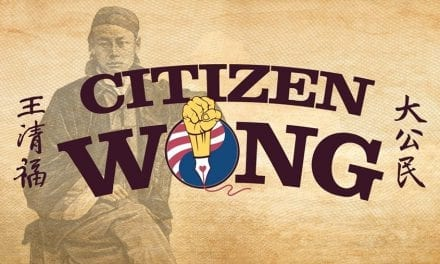 CITIZEN WONG, a breath of fresh theatrical air