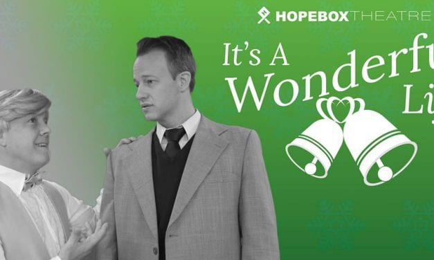Hopebox's IT'S A WONDERFUL LIFE