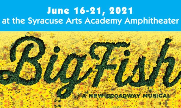 Syracuse's BIG FISH is a family affair about . . . family